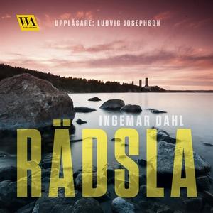 Rädsla (ljudbok) av Ingemar Dahl