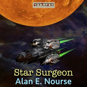 Star Surgeon (ljudbok) av Alan E. Nourse