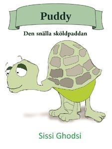 Puddy : Den snälla sköldpaddan (e-bok) av Sissi