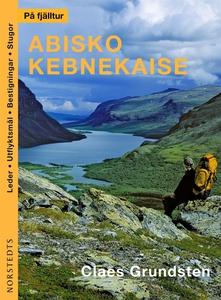 På fjälltur Abisko Kebnekaise (e-bok) av Claes