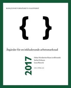 Konjunkturrådets rapport 2017. Åtgärder för en