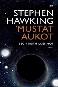 Mustat aukot (e-bok) av Stephen Hawking