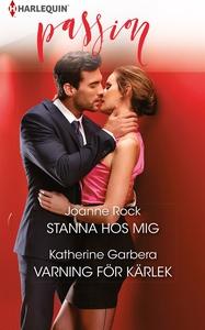 Stanna hos mig/Varning för kärlek (e-bok) av Ka