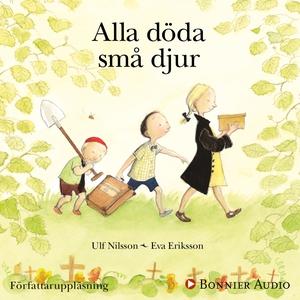 Alla döda små djur (ljudbok) av Ulf Nilsson