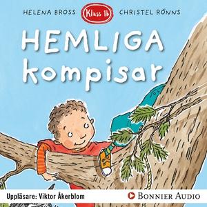 Hemliga kompisar (ljudbok) av Helena Bross