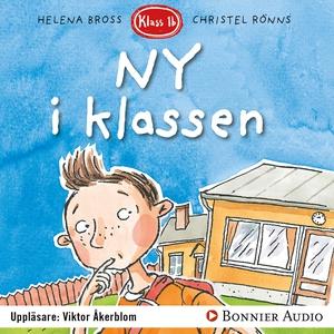 Ny i klassen (ljudbok) av Helena Bross