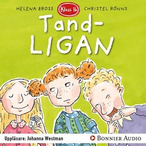 Tandligan (ljudbok) av Helena Bross
