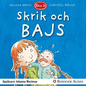 Skrik och bajs! (ljudbok) av Helena Bross