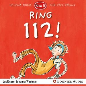 Ring 112 (ljudbok) av Helena Bross