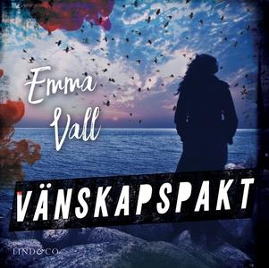 Vänskapspakt (ljudbok) av Emma Vall