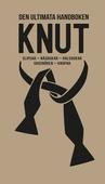 Knut : slipsar, näsdukar, halsdukar, skosnören, knopar
