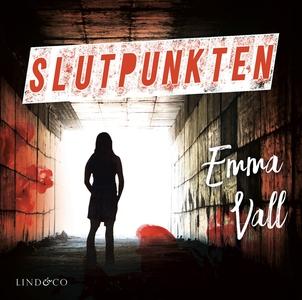 Slutpunkten (ljudbok) av Emma Vall