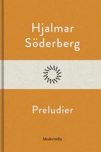 Preludier (e-bok) av Hjalmar Söderberg
