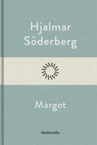 Margot (e-bok) av Hjalmar Söderberg