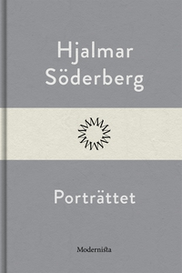 Porträttet (e-bok) av Hjalmar Söderberg