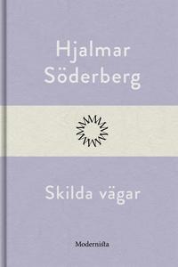 Skilda vägar (e-bok) av Hjalmar Söderberg