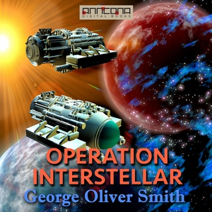 Operation Interstellar (ljudbok) av George O. S
