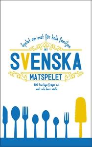 Svenska matspelet: 600 frågor om mat och dess v