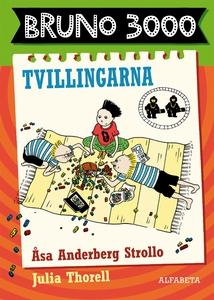 Bruno 3000 Tvillingarna (e-bok) av Åsa Anderber