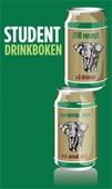 Studentdrinkboken : 200 recept på drinkar, partytricks och annat skoj