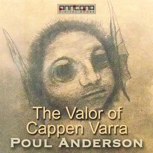 The Valor of Cappen Varra (ljudbok) av Poul Wil