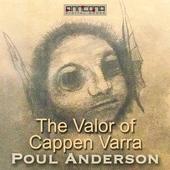 The Valor of Cappen Varra