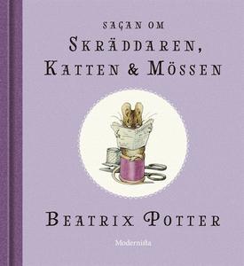 Sagan om skräddaren, katten och mössen (e-bok)