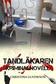 Tandläkaren som inte ville– kriminalnovell