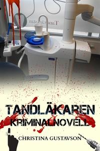 Tandläkaren som inte ville– kriminalnovell (e-b
