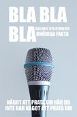 BLA BLA BLA : 600 helt nya otroligt onödiga fakta : något att prata om när du inte har något att prata om