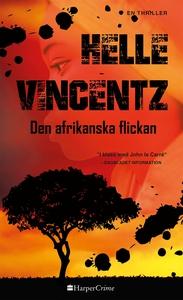 Den afrikanska flickan (e-bok) av Helle Vincent