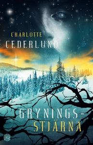 Gryningsstjärna (e-bok) av Charlotte Cederlund