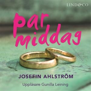 Parmiddag (ljudbok) av Josefin Ahlström