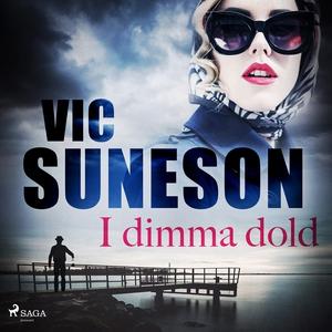 I dimma dold (ljudbok) av Vic Suneson