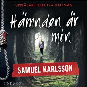 Hämnden är min (ljudbok) av Samuel Karlsson