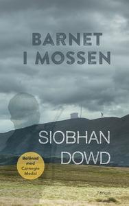 Barnet i mossen (e-bok) av Siobhan Dowd