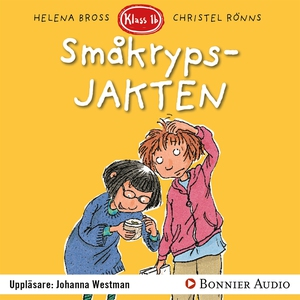 Småkrypsjakten (ljudbok) av Helena Bross