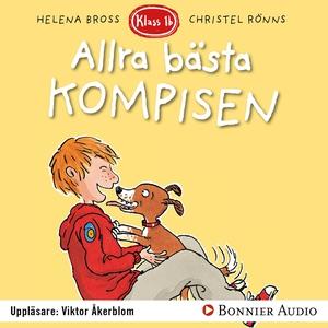 Allra bästa kompisen (ljudbok) av Helena Bross