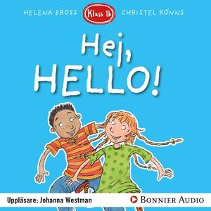 Hej, hello! (ljudbok) av Helena Bross
