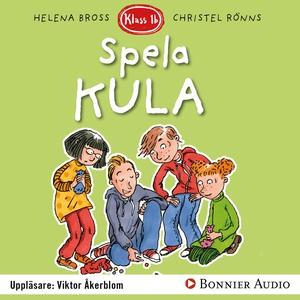 Spela kula (ljudbok) av Helena Bross