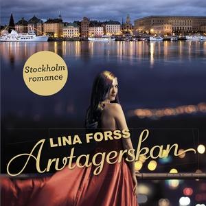 Arvtagerskan (ljudbok) av Lina Forss