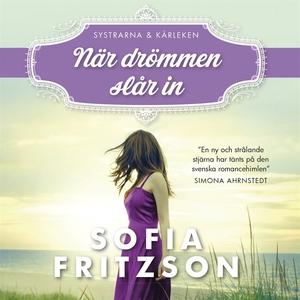När drömmen slår in (ljudbok) av Sofia Fritzson