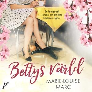 Bettys Värld (ljudbok) av Marie-Louise Marc