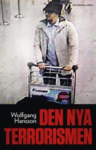 Den nya terrorismen (e-bok) av Wolfgang Hansson