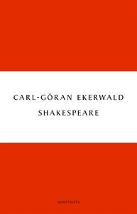 Shakespeare (e-bok) av Carl-Göran Ekerwald