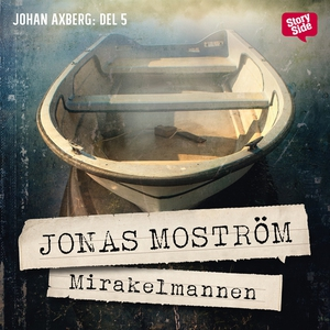 Mirakelmannen (ljudbok) av Jonas Moström