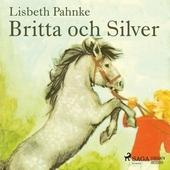 Britta och Silver