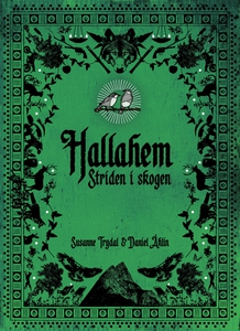 Hallahem. Striden i skogen (e-bok) av Susanne T