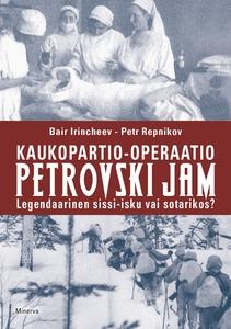 Kaukopartio-operaatio Petrovski Jam : Legendaar
