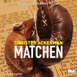 Matchen (ljudbok) av Christer Ackerman